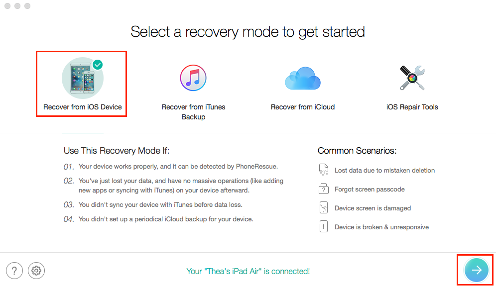How to Recover Deleted Videos from iPad – Step 1