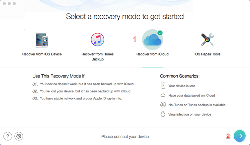 Restore iPad from iCloud Backup without Erasing Data – Step 1