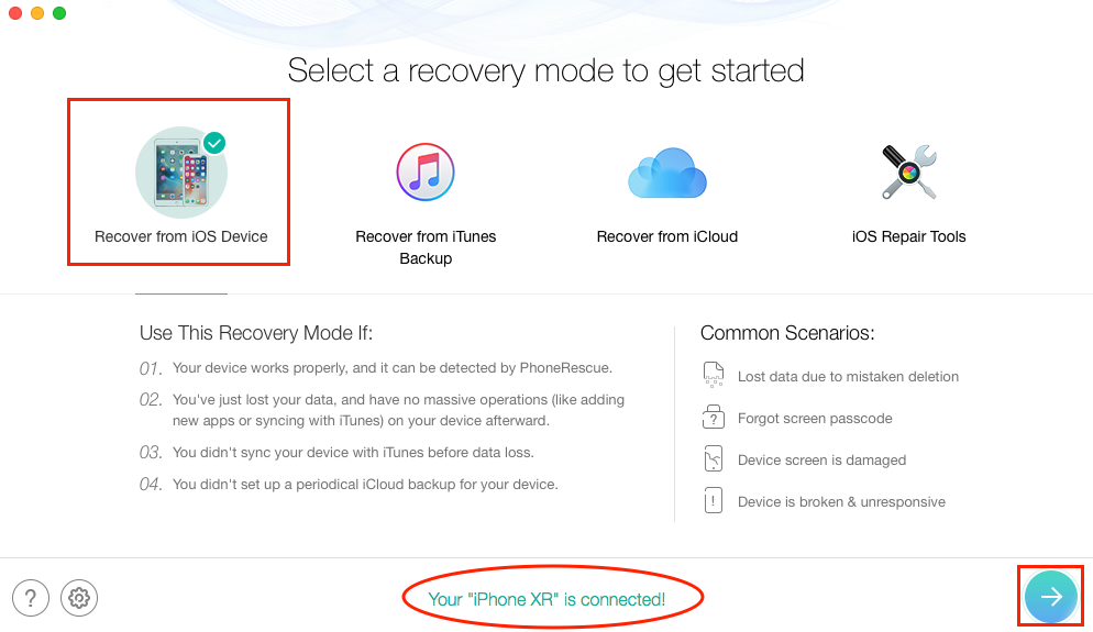 How to Recover Deleted SMS on iPhone XR without Backup - Step 1