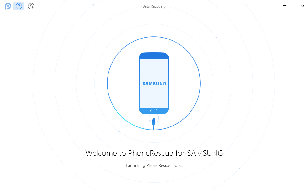 Recover Deleted Data on Samsung Phone & Tablet with PhoneRescue for Android -Step 1