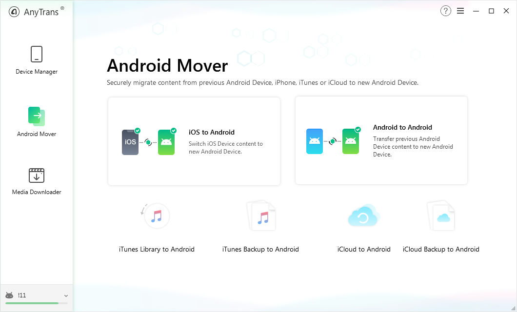 Use the Android Mover feature to transfer data from Samsung to Samsung