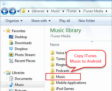How to Transfer Music from iTunes to Android with USB Cable - Step 1