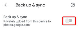 Turn on Back up & sync in Google Photos for Your Device