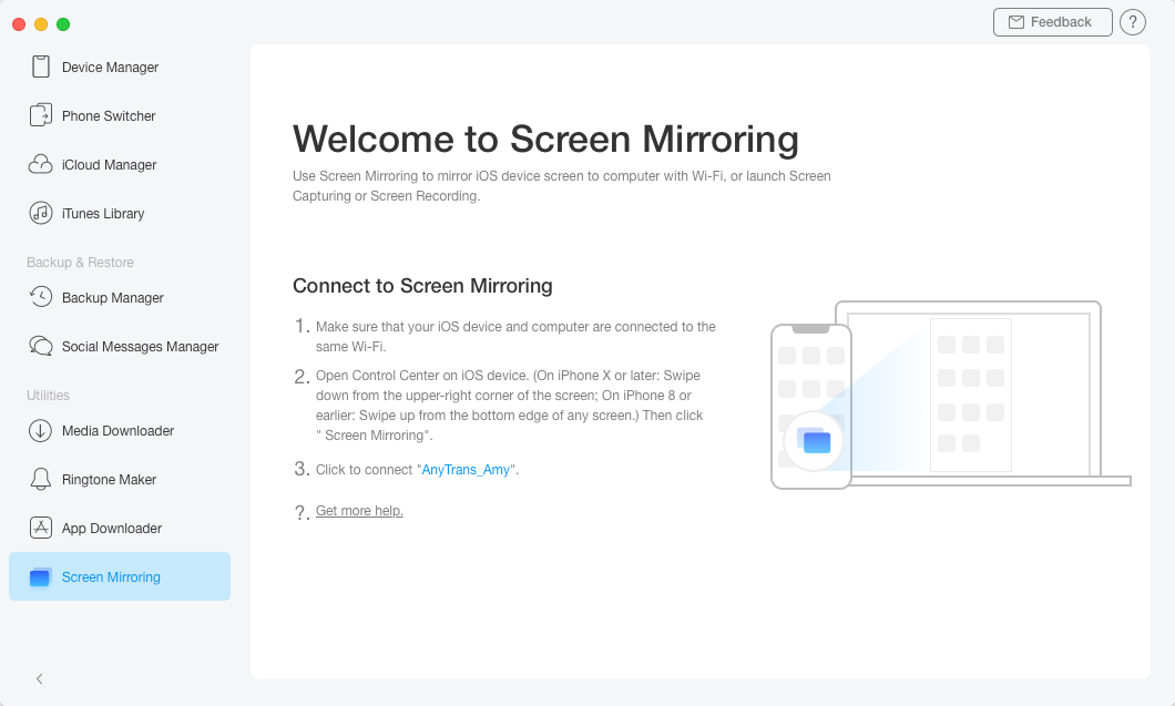 Use the Screen Mirroring feature in the AnyTrans for iOS app