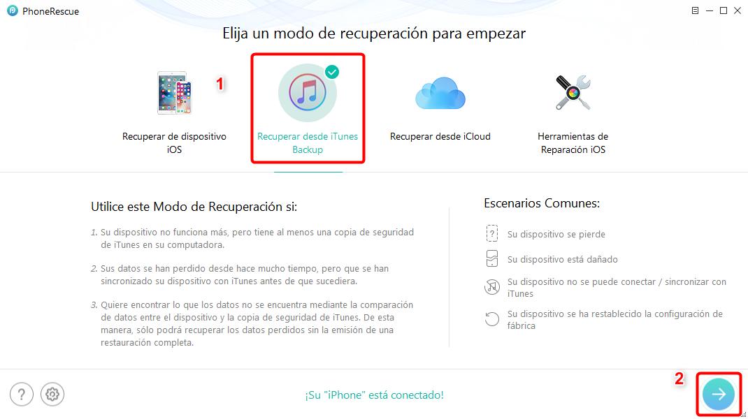 Cómo recuperar fotos desde copia de seguridad iTunes - Paso 1