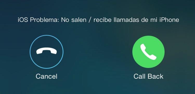 No puedo hacer llamadas de mi iPhone