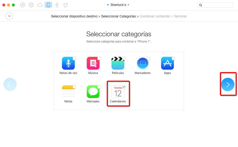 Cómo pasar calendarios de un iPhone viejo a un nuevo iPhone 7 con AnyTrans – Paso 3