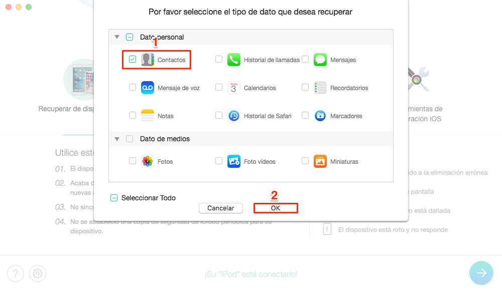 Cómo recuperar mis contactos del celular iPhone sin copia de seguridad - Paso 2