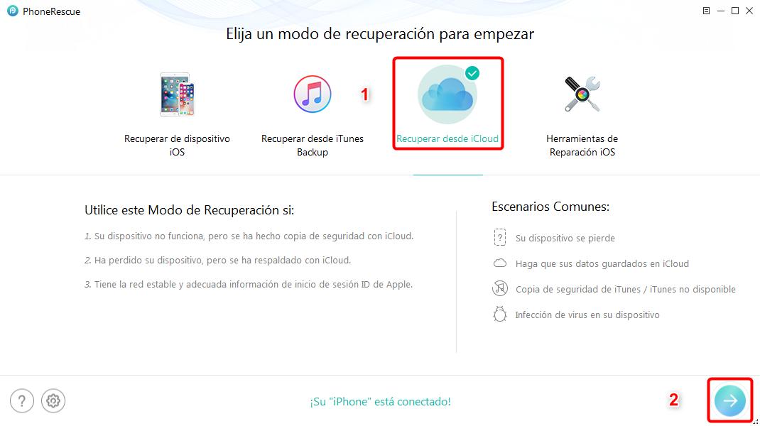 Restaurar iPhone desde iCloud selectivamente – Paso 1