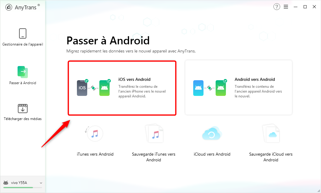 Choisissez iOS vers Android