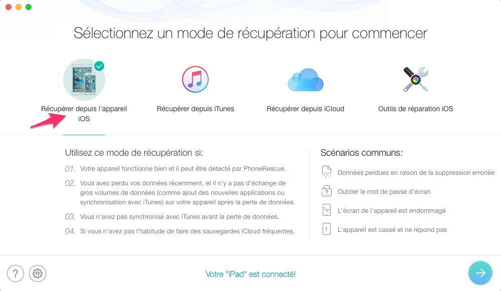 Récupérer les vidéos supprimées sur iPad – étape 1
