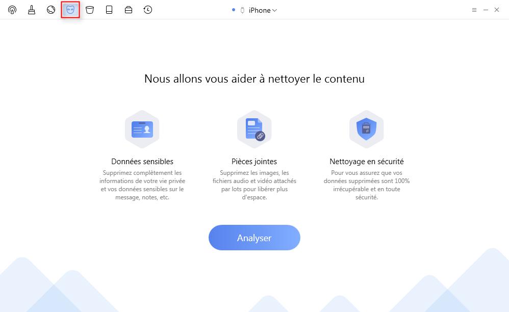 Connectez votre iPhone à l'ordinateur et choisissez le Nettoyage de données privées - étape 1