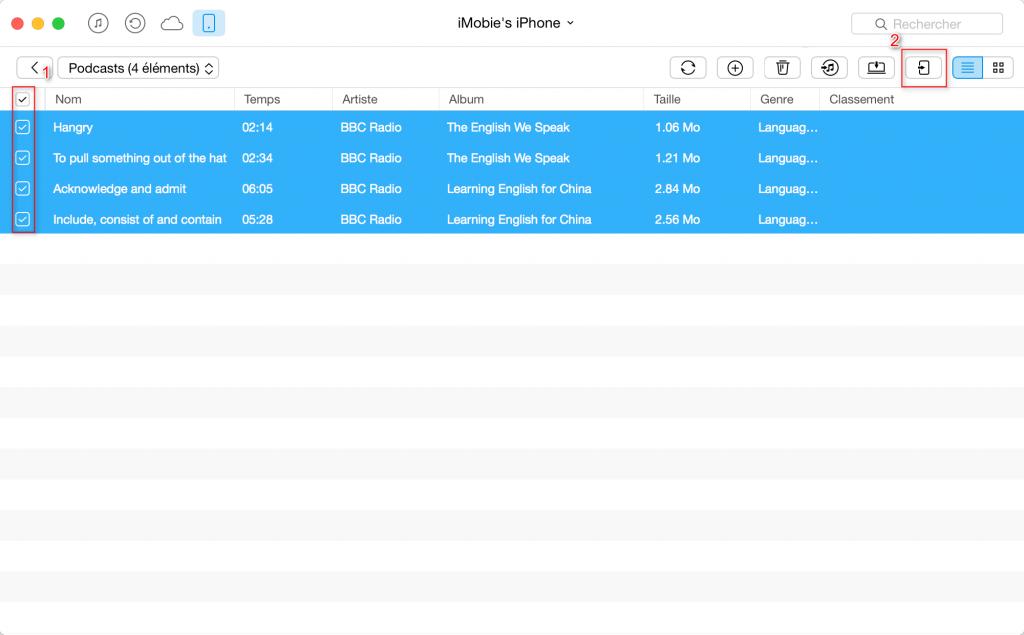 Comment transférer les podcasts iPhone vers un autre – étape 3