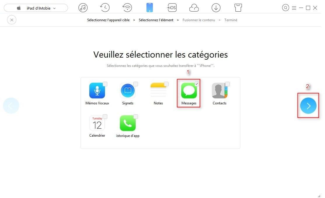 Transférer les iMessages iPad vers votre iPhone rapidement – étape 2