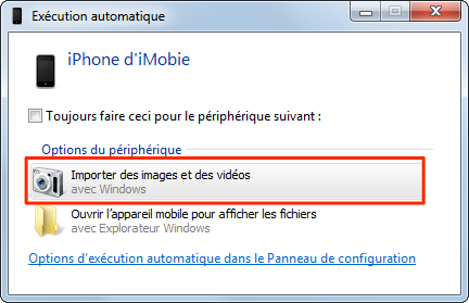 Importer des photos de l'iPhone sur PC Windows 7