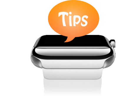 Tips & Tricks for Apple Watch