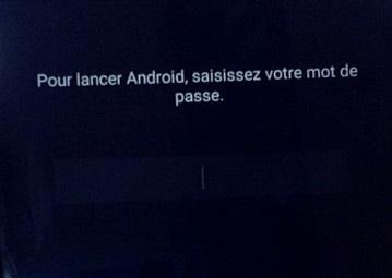 Pour lancer Android saisissez votre mot de passe