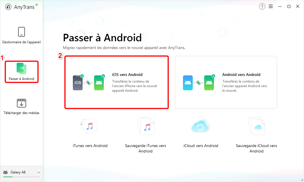 """Choisissez """"iOS vers Android"""" - 2"""