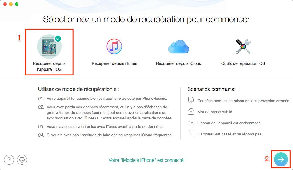 Comment récupérer les données supprimées sur iPhone 8 – étape 1