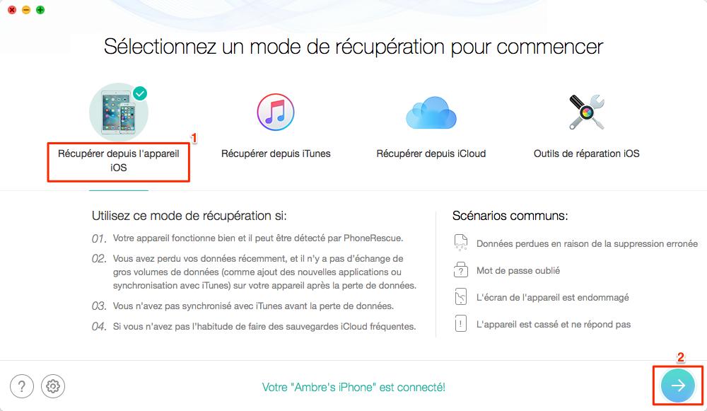 Récupérer directement les données perdues iPhone sans sauvegarde – étape 1