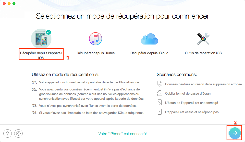 Récupérer sélectivement les données perdues via PhoneRescue pour iOS – étape 1