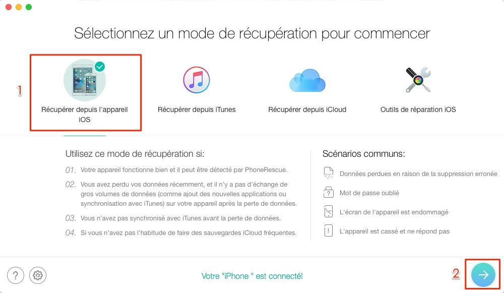 Récupérer les messages supprimés depuis téléphone iOS - étape 1