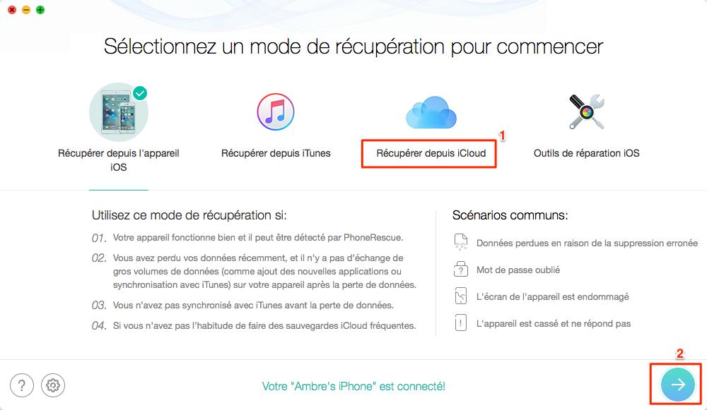 Restaurer l'iPhone depuis iCloud sélectivement avec PhoneRescue - étape 1