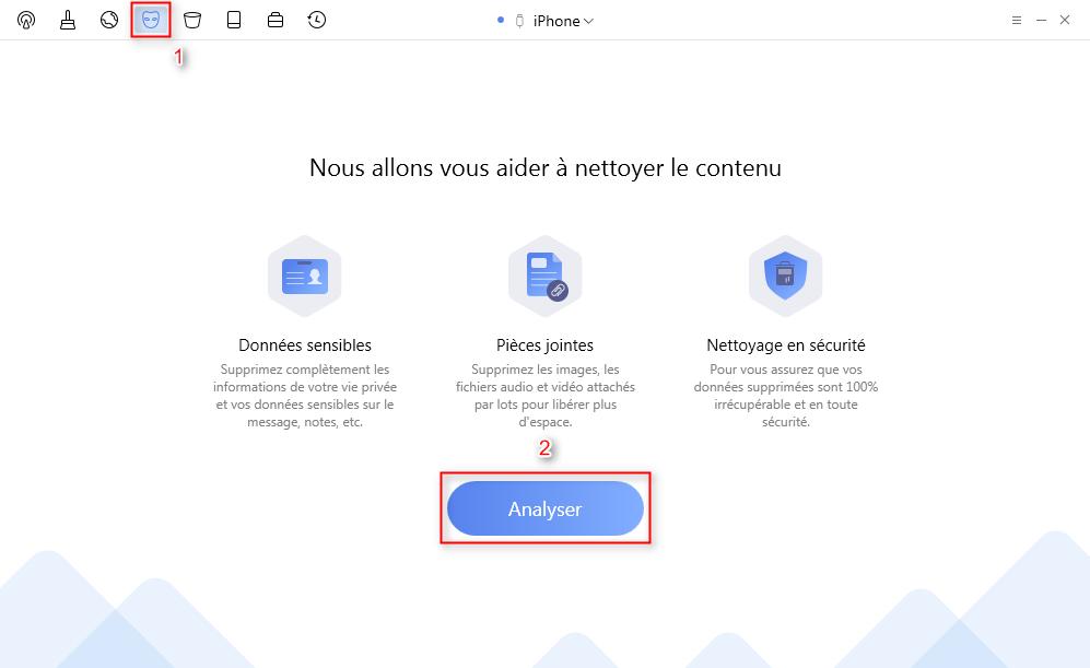 Connectez votre iPhone 6 à l'ordinateur et choisissez le Nettoyage de données privées - étape 1