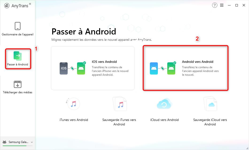 Connecter les deux téléphonés à AnyTrans pour Android - étape 1