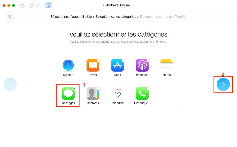 Transférer tous les SMS de l'ancien iPhone vers iPhone 7 - étape 3