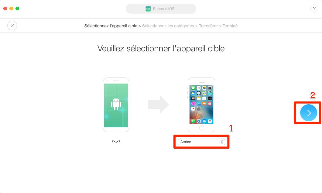 Transférer des fichiers de Samsung vers iPhone XS (Max)/XR- Étape 2