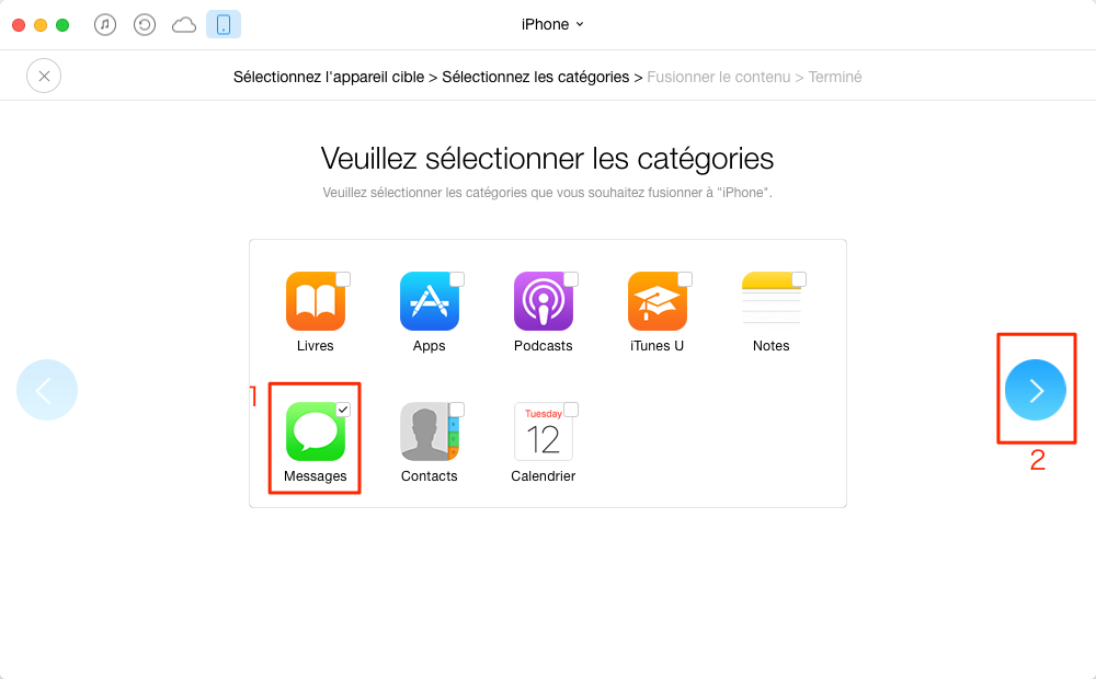 Le transfert des iMessages iPhone vers un nouvel iPhone – étape 3