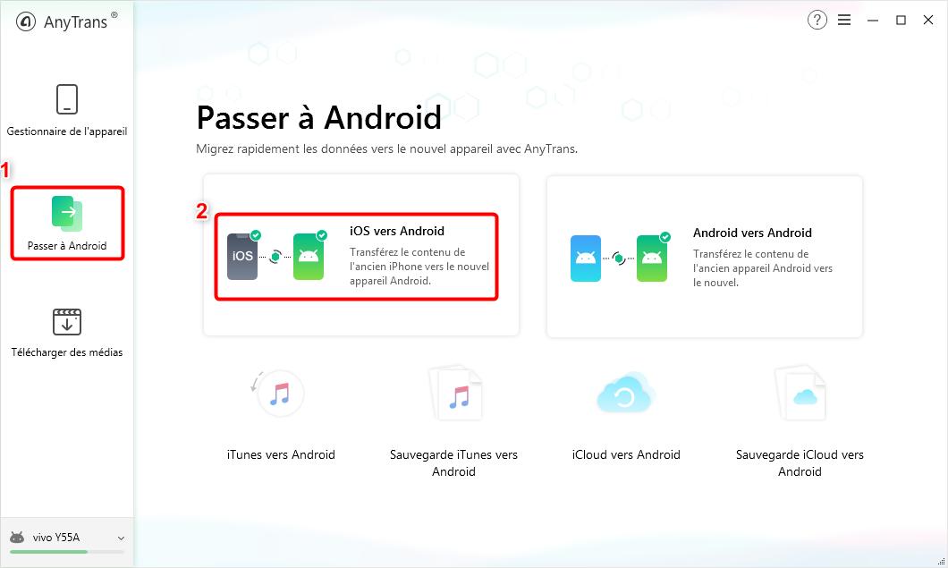 """Cliquez sur l'option """"iOS vers Android"""" - 2"""