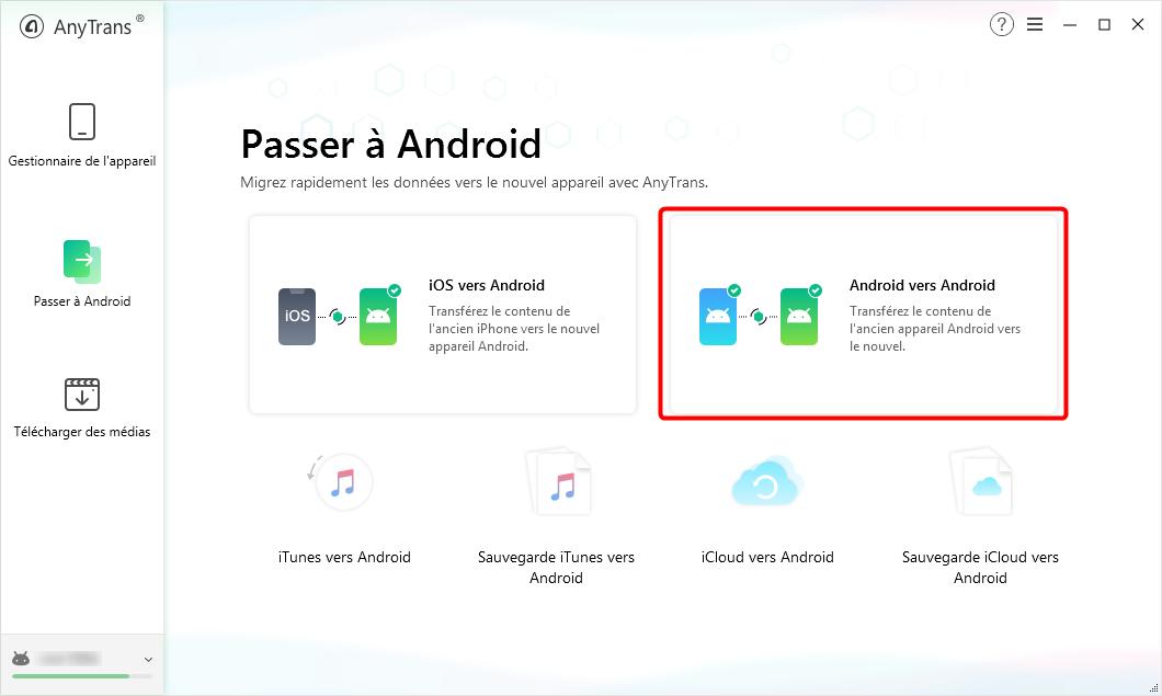 Cliquez sur le bouton « Android vers Android » - 2